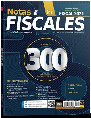 Notas Fiscales 300 (Noviembre 2020)