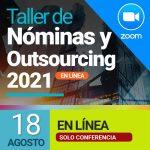 Taller de Nóminas 2021 – en línea (18 agosto) solo conferencia