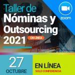 Taller de Nóminas 2021 – en línea (27 octubre) solo conferencia
