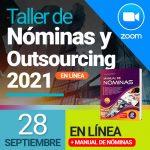 Taller de Nóminas 2021 en línea (28 de septiembre) + Manual de Nóminas