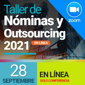 Taller de Nóminas 2021 – en línea (28 septiembre) solo conferencia