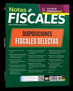 Lee más sobre el artículo Notas Fiscales 307 (Junio 2021)