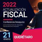 Actualización Fiscal 2022 – Querétaro