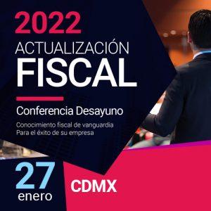 Actualización Fiscal 2022 – CDMX